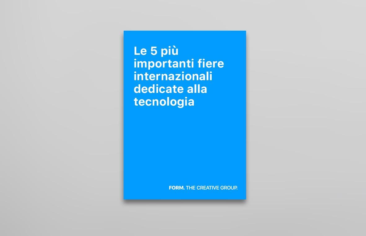 Le 5 più importanti fiere internazionali dedicate alla tecnologia