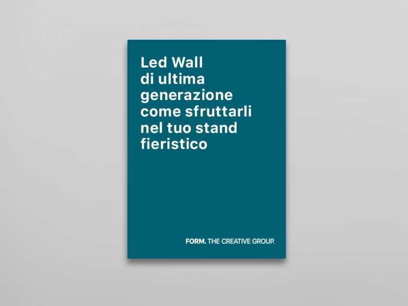 Led Wall di ultima generazione, come sfruttarli nel tuo stand fieristico