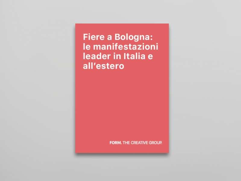 Fiere Bologna: le manifestazioni leader in Italia e all'estero