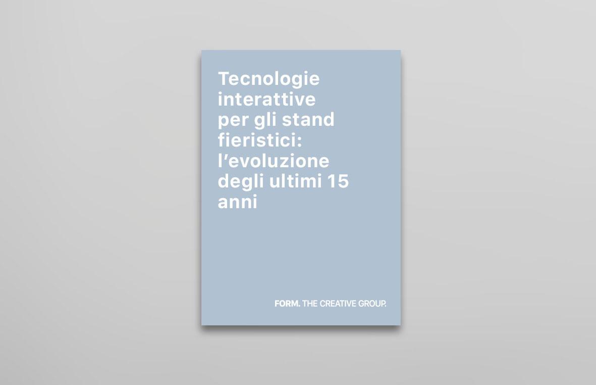 Tecnologie interattive per gli stand fieristici: l'evoluzione degli ultimi 15 anni tra passato, presente e futuro