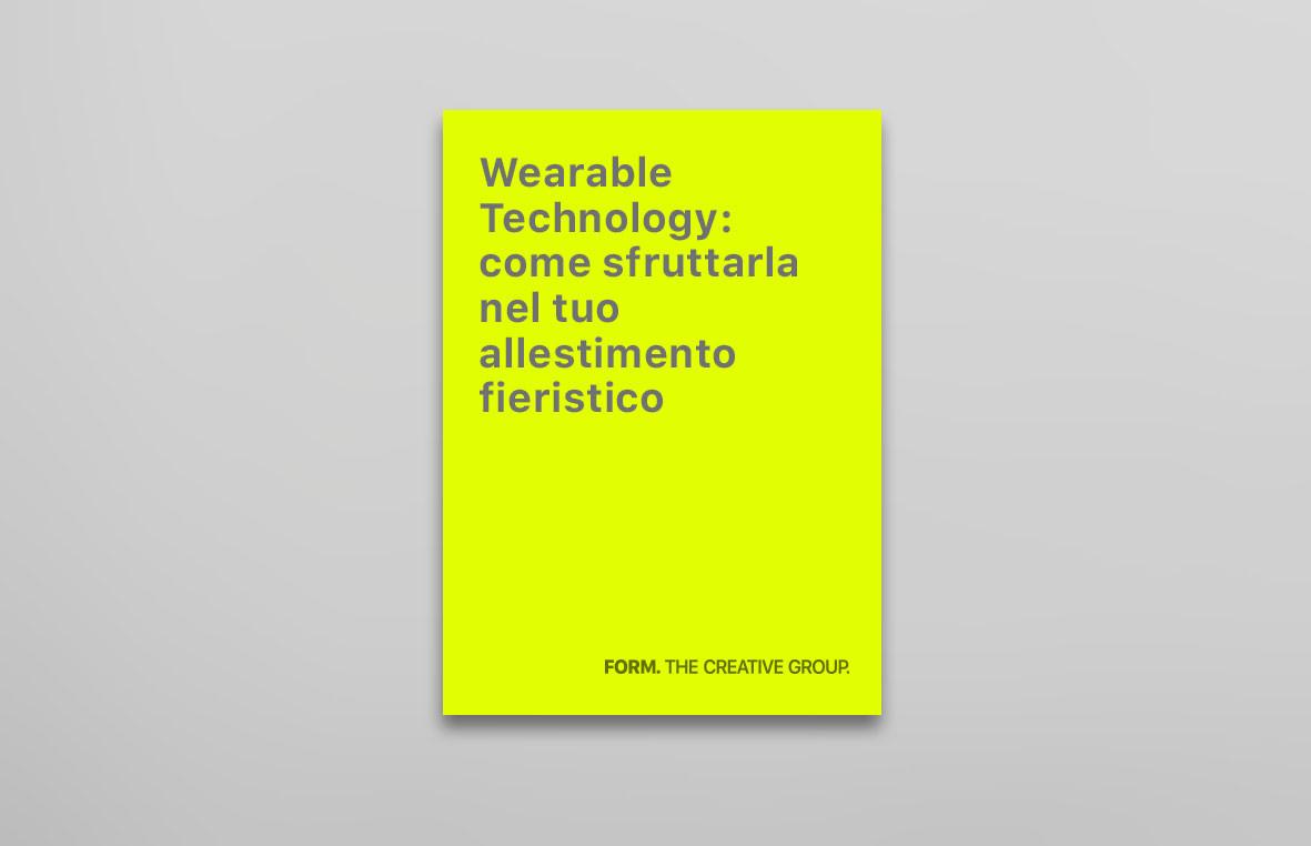 Wearable Technology: come sfruttarla nel tuo allestimento fieristico